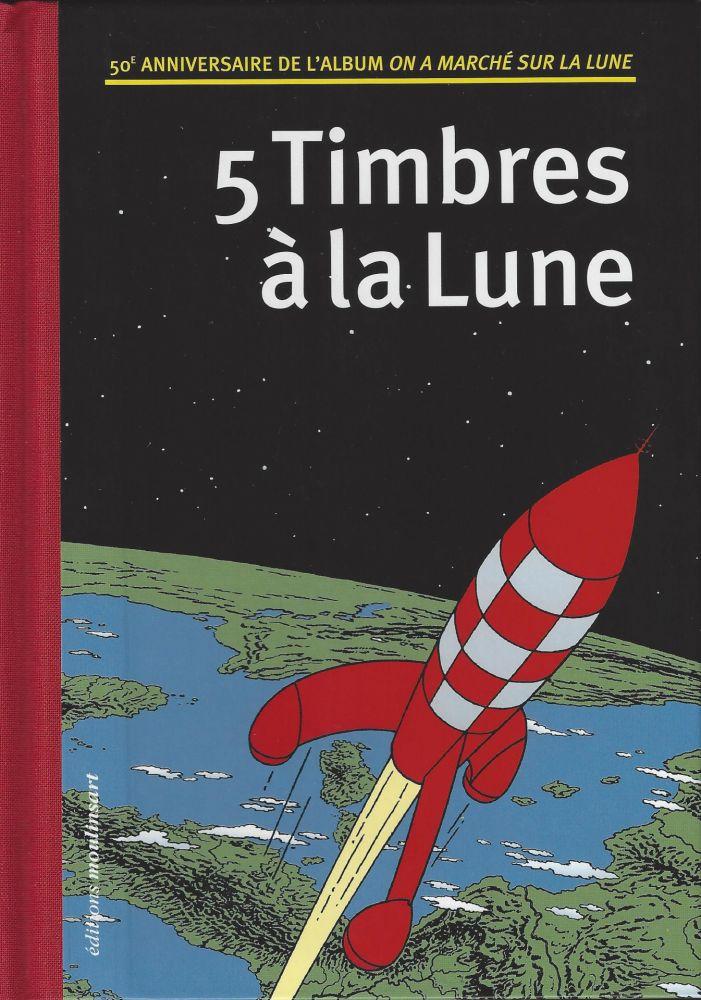 Libro Illustrato Rémi - 5 Timbres à la Lune (Belgique)