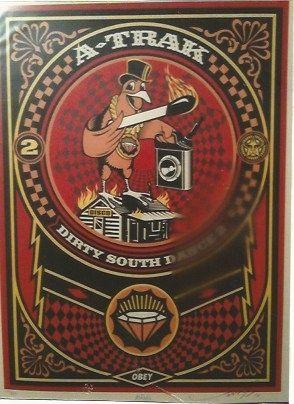 Serigrafia Fairey - A-Trak Dirty South Dance 2 (A-Trak)