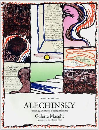 Manifesti Alechinsky - ALECHINSKY TRAVAUX D'IMPRESSION, PRINCIPALEMENT.  Galerie Maeght 1980. Affiche originale en lithographie.