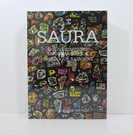 Libro Illustrato Saura - Antonio Saura. L'Œuvre Imprimé / La Obra Gráfica