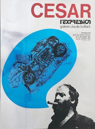 Serigrafia Cesar - «César L'Expression Galerie Claude Bollack» (1974)