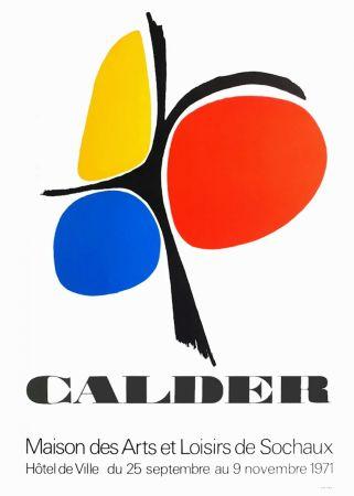 Manifesti Calder - CALDER 71 : Exposition Maison des Arts de Sochaux.