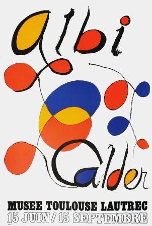 Manifesti Calder - CALDER 72 : Exposition à ALBI.