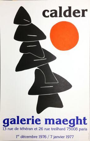 Manifesti Calder - CALDER 76 : Exposition à la Galerie Maeght Dec. 1976 - Janv. 1977.
