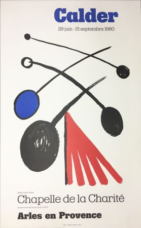 Manifesti Calder - CALDER 80 : Exposition à la Chapelle de la Charité en Arles .