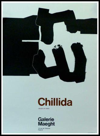 Manifesti Chillida - CHILLIDA - DESSINS ET RELIEFS GALERIE MAEGHT PARIS