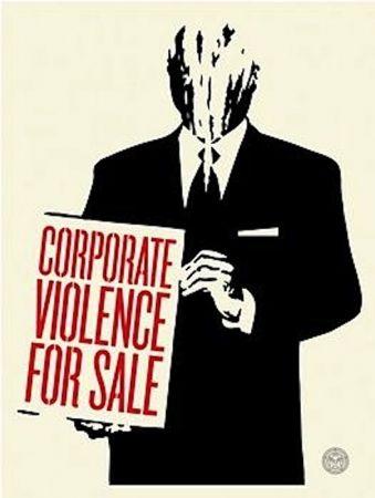 Serigrafia Fairey - Corporate Violence for Sale
