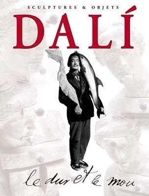 Libro Illustrato Dali - Dali - Le Dur et Le Mou. Sculptures & Objets