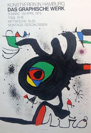 Manifesti Miró - DAS GRAPHISCHE WERK. Kunstverein in Hamburg. Affiche originale, 1973.