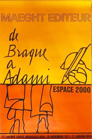 Manifesti Adami - DE BRAQUE À ADAMI : Exposition 1974. Affiche originale.