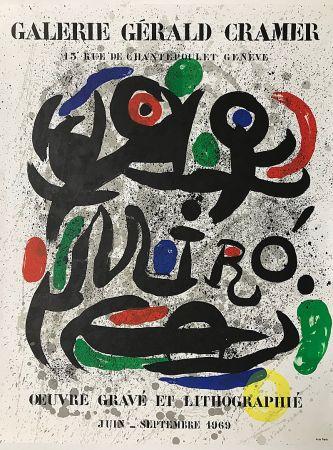 Litografia Miró - Galerie Gérald Cramer - Oeuvre gravé et lithographié (1969)