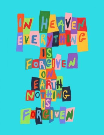 Non Tecnico Boel - In Heaven Everything is Forgiven…On Earth Nothing is Forgiven