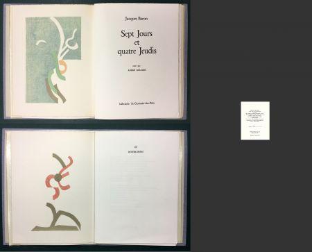 Libro Illustrato Beaudin - Jacques Baron : SEPT JOURS ET QUATRE JEUDIS. 2 lithographies originales en couleurs.