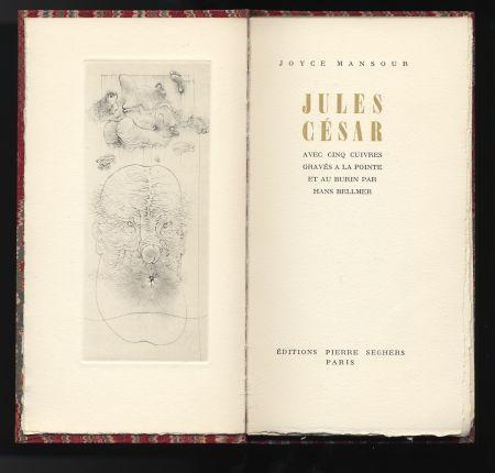 Libro Illustrato Bellmer - Joyce Mansour : JULES CÉSAR. Avec 5 gravures de Hans Bellmer (1955).