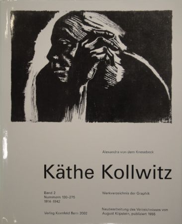 Libro Illustrato Kollwitz - Käthe Kollwitz. Werkverzeichnis der Graphik
