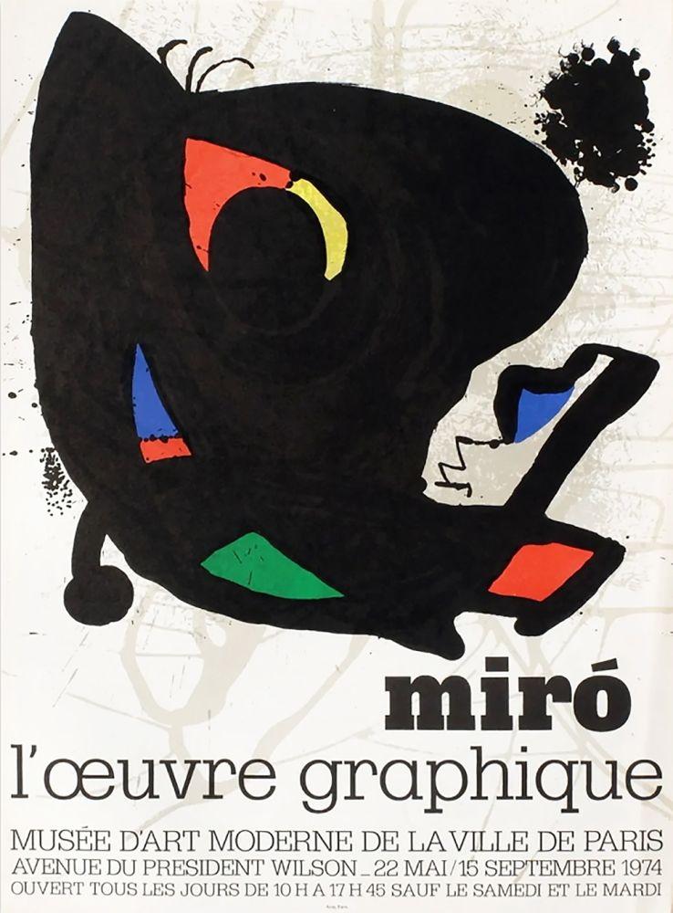 Manifesti Miró - L'ŒUVRE GRAPHIQUE. Musée d'Art Moderne, Paris 1974. Affiche originale.