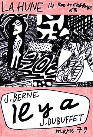 Manifesti Dubuffet - La Hune  J Berne Il y a