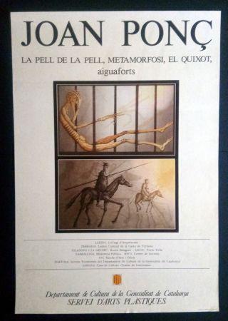 Manifesti Ponç - La pell de la pell - Metamorfosi - El Quixot - Aiguaforts