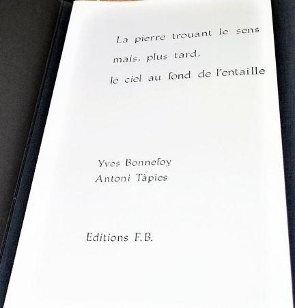 Libro Illustrato Tapies - La Pierre Trouant Le Sens Mais, Plus Tard, Le Ciel Au Fond De L'entaille.