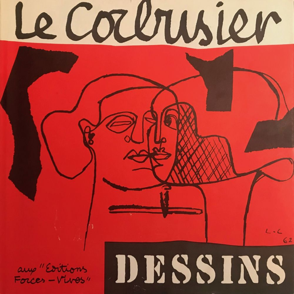 Libro Illustrato Le Corbusier - Le Corbusier - Dessins - Aux Editions Forces Vives