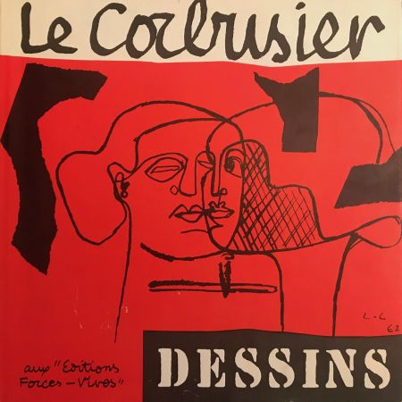 Libro Illustrato Le Corbusier - Le Corbusier - Dessins - Aux Editions Forces Vives