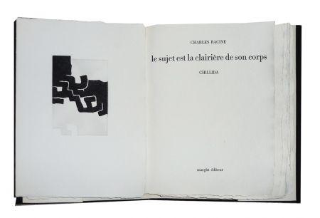 Libro Illustrato Chillida - Le sujet est la clairière de son corps