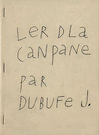 Libro Illustrato Dubuffet - Ler dla canpane par Dubufe J. (1948). Exemplaire dédicacé.