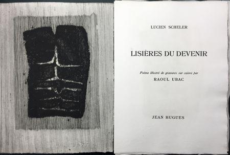 Libro Illustrato Ubac - Lucien Scheler : LISIÈRES DU DEVENIR. 6 gravures originales.