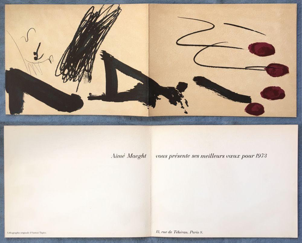 Litografia Tàpies - Meilleurs vœux d'Aimé Maeght pour 1973 : LITHOGRAPHIE ORIGINALE DE TAPIES.