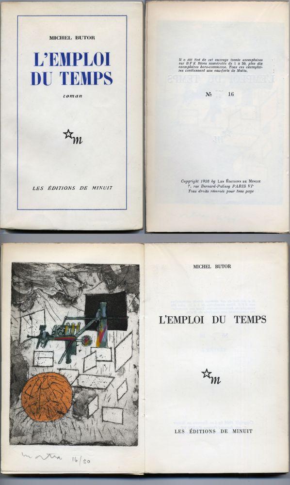 Libro Illustrato Matta - Michel Butor. L'EMPLOI DU TEMPS (1 des 40 avec l'eau-forte rehaussée de Matta) 1956.
