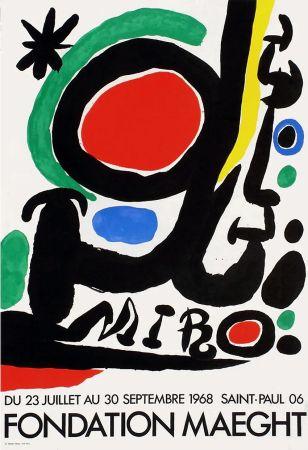 Manifesti Miró - MIRO À LA FONDATION MAEGHT. Exposition de l'été 1968.