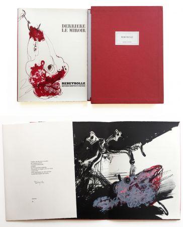 Libro Illustrato Rebeyrolle - NATURES MORTES ET POUVOIR. Derrière Le Miroir n° 219. Mai 1976. TIRAGE DE LUXE SIGNÉ.