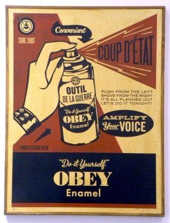 Serigrafia Fairey - Obey Coup D'Etat (on wood)