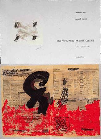 Libro Illustrato Tàpies - Octavio PAZ: PETRIFICADA PETRIFICANTE. 8 gravures originales en couleurs (1978).