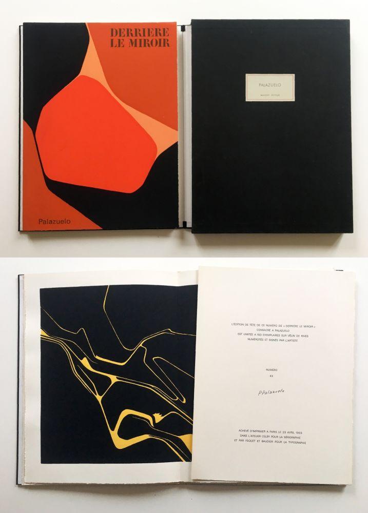 Libro Illustrato Palazuelo - PALAZUELO. DERRIÈRE LE MIROIR n° 137. Avril 1963. TIRAGE DE LUXE SIGNÉ.