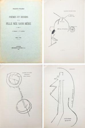 Libro Illustrato Picabia - Poèmes et dessins de la fille née sans mère. 18 dessins - 51 poèmes (1918).