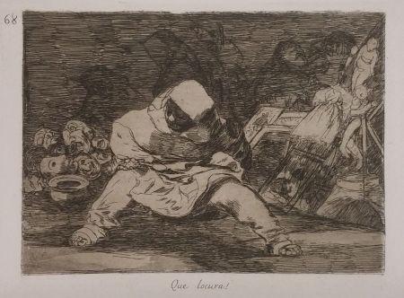 Incisione Goya - QUE LOCURA!