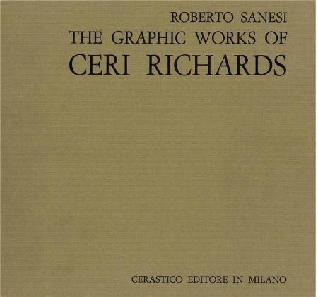 Libro Illustrato Richards - Sanesi Roberto. The Graphic Work Of Ceri Richards.