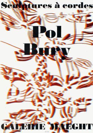 Litografia Bury - SCULPTURES À CORDES : Affiche pour l'exposition à la Galerie Maeght en 1974. Lithographie originale.
