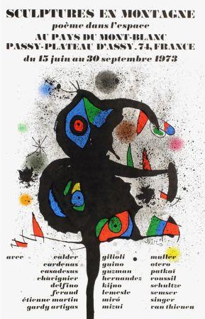 Manifesti Miró - SCULPTURES EN MONTAGNE. EXPO 1973. Affiche originale.