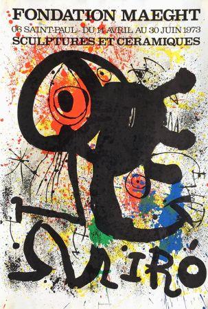 Manifesti Miró - SCULPTURES ET CÉRAMIQUES. EXPO FONDATION MAEGHT1973. Affiche originale.