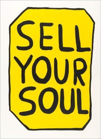Serigrafia Shrigley - Sell your soul
