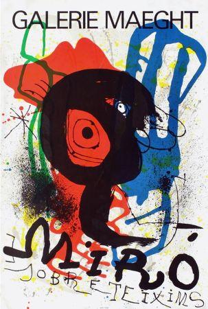 Manifesti Miró - SOBRETEIXIMS. Exposition Galerie Maeght. 1973. Lithographie.