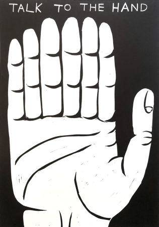 Linoincisione Shrigley - Talk to the hand