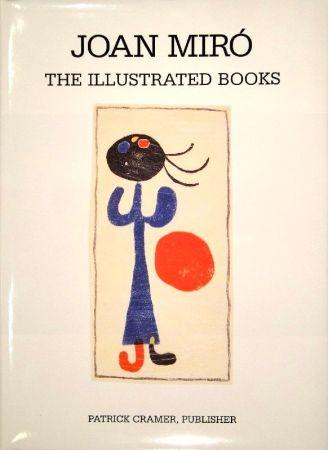 Libro Illustrato Miró - The Illustrated Books: Catalogue raisonné.