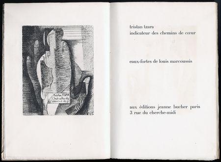 Libro Illustrato Marcoussis - Tristan Tzara. INDICATEUR DES CHEMINS DE COEUR. Paris, 1928.