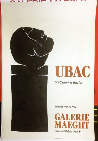 Manifesti Ubac - UBAC 82. Sculptures et dessins.