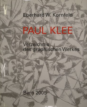 Libro Illustrato Klee - Verzeichnis des graphischen Werkes von Paul Klee