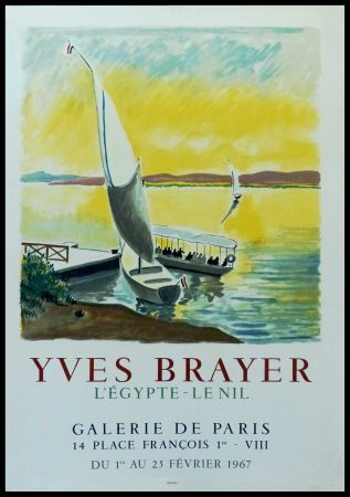 Manifesti Brayer - YVES BRAYER - GALERIE DE PARIS, L'EGYPTE - LE NIL